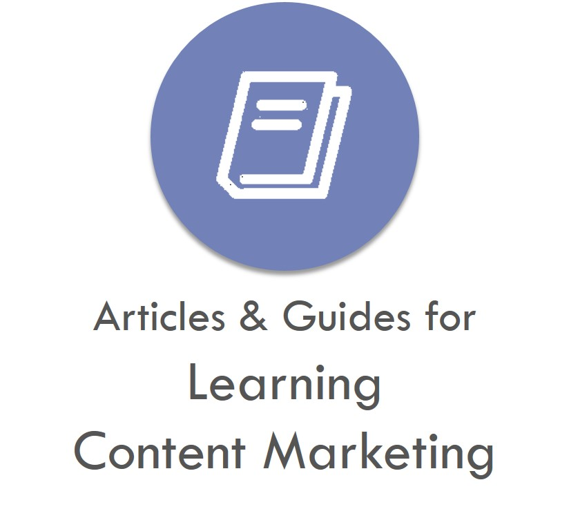 Best Resources For Learning Content Marketing Articles and Guides