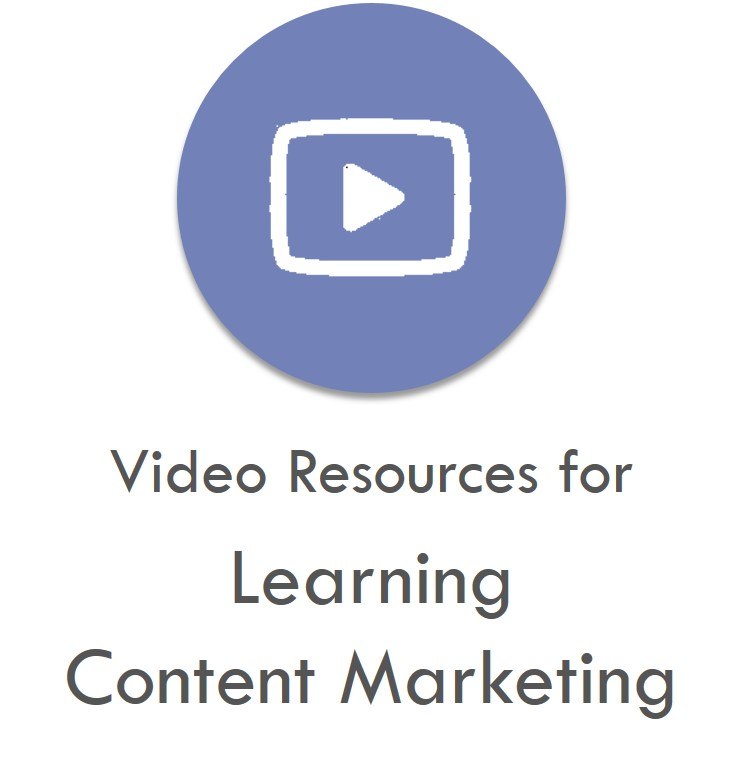 Best Resources For Learning Content Marketing Videos