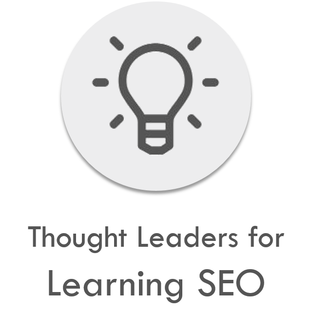 Thought Leaders for learning SEO